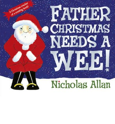 9780552565110: Father Christmas Needs a Wee