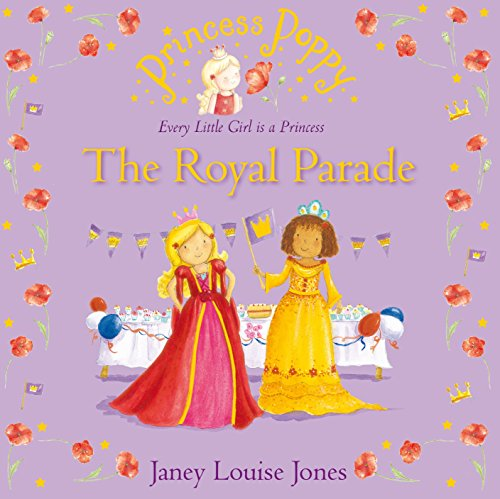 9780552565615: Princess Poppy: The Royal Parade (Princess Poppy Picture Books)