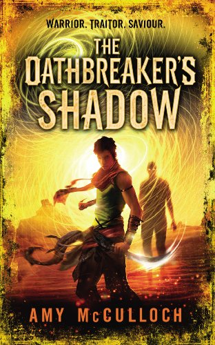 9780552566360: The Oathbreaker's Shadow