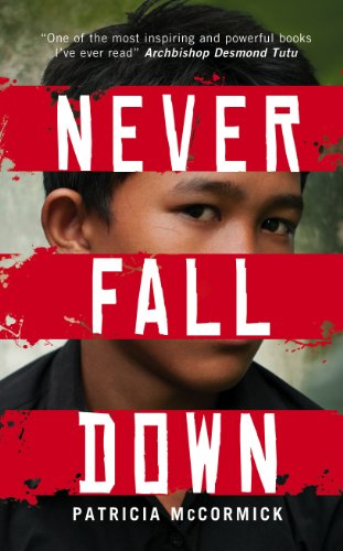 Never Fall Down. by Patricia McCormick (9780552567350) by McCormick, Patricia