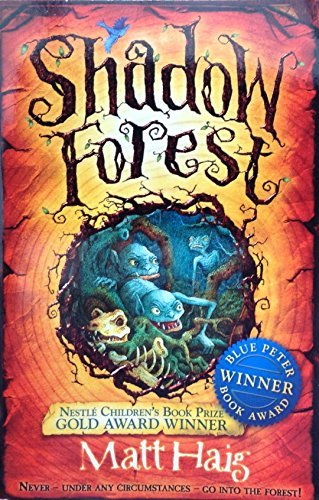 9780552567879: Shadow Forest: Never - under any circumstances - go into the forest!