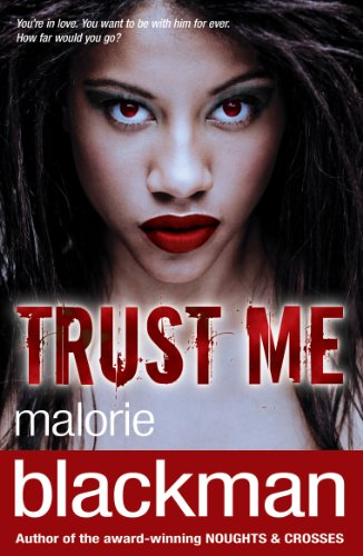Trust Me (0552568473) by MALORI BLACKMAN