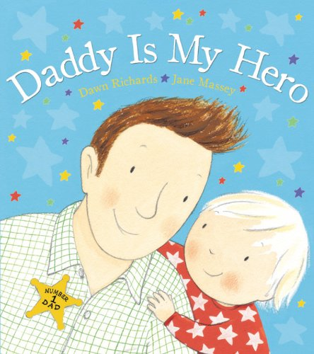 9780552569156: Daddy is My Hero