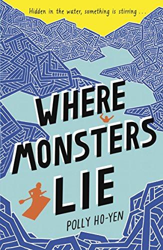 Where Monsters Lie: POLLY HO-YEN
