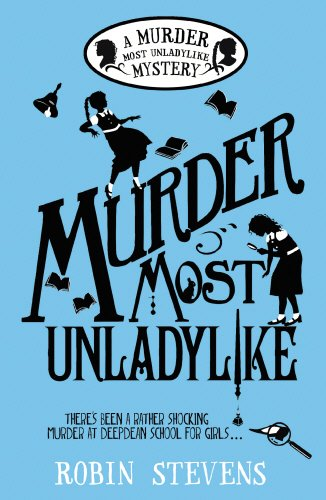 9780552570725: Murder Most Unladylike: A Murder Most Unladylike Mystery (Wells & Wong Mystery 1)