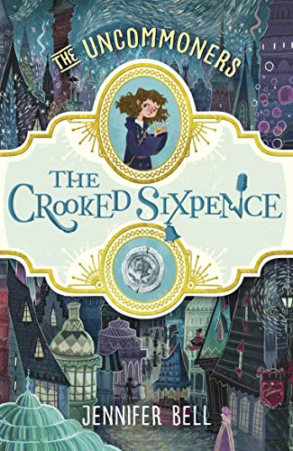 9780552572507: The Crooked Sixpence (THE UNCOMMONERS)