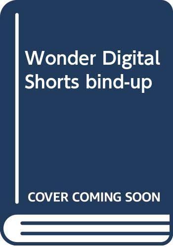 9780552572644: Wonder Digital Shorts bind-up