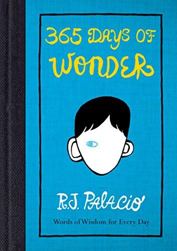365 Days of Wonder: R. J Palacio