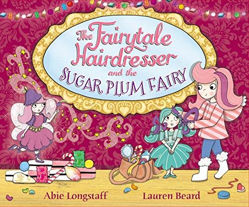 9780552572729: The Fairytale Hairdresser and the Sugar Plum Fairy