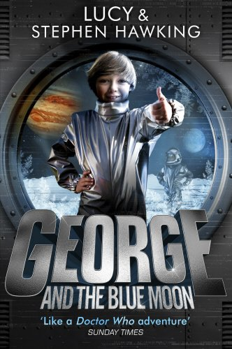 9780552575423: George and the Blue Moon (George's Secret Key to the Universe)