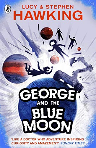 9780552575973: George And The Blue Moon (George's Secret Key to the Universe)