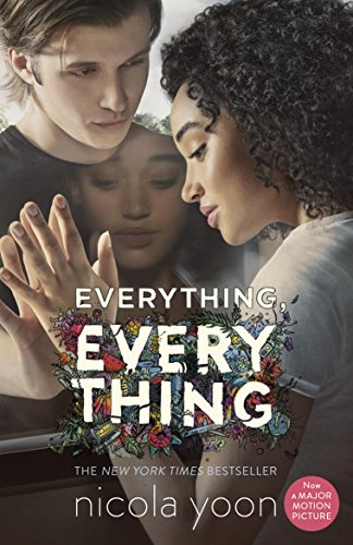 Everything, Everything 9780552576482 The instant #1 New York Times bestseller--now a major motion picture starring Amandla Stenberg as Maddy and Nick Robinson as Olly. Risk