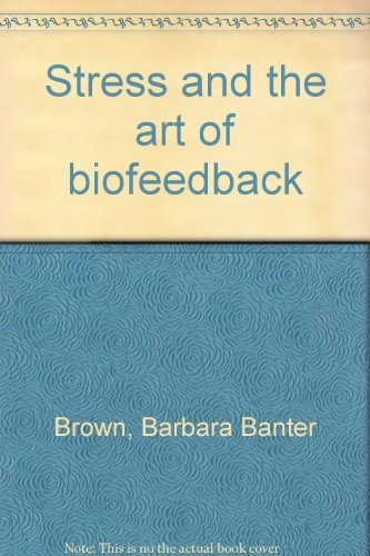 9780552610827: Stress and the Art of Biofeedback