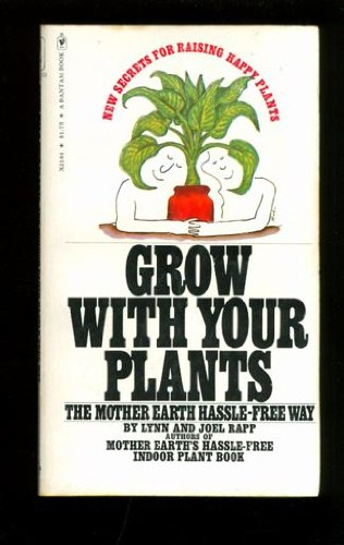 9780552621441: Grow With Your Plants-the Mother Earth Hassle-Free Way