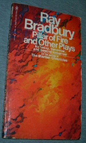 9780552621731: Pillar of fire, and other plays for today, tomorrow and beyond tomorrow (Bantam drama)
