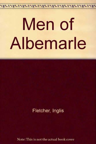 Men of Albemarle (0552625655) by Fletcher, Inglis
