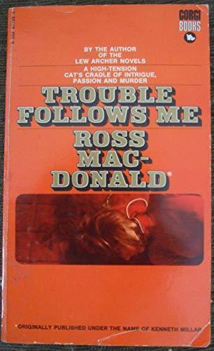 9780552671897: Trouble Follows Me
