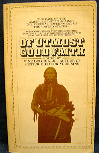 Of Utmost Good Faith: Deloria, Vine (edited
