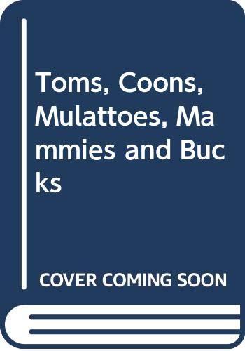 9780552676953: Toms, Coons, Mulattoes, Mammies, & Bucks