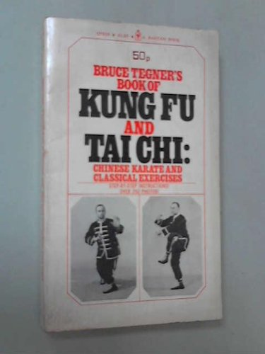 Bruce Tegner's Book of Kung Fu and: Bruce Tegner