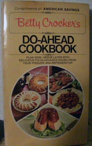 Betty Crocker's do-ahead cookbook (0552679445) by Betty Crocker