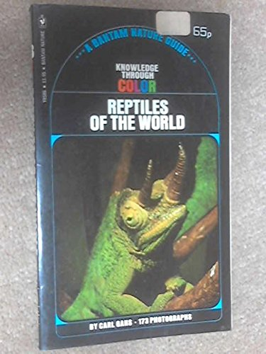 Reptiles of the World (Knowledge Through Color): Carl Gans