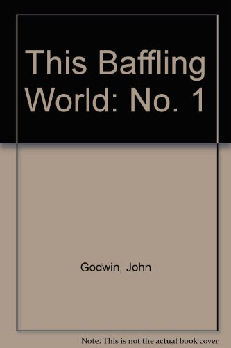 This Baffling World: No. 1 (0552688266) by John Godwin