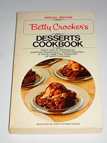 Betty Crocker's Desserts Cookbook (Special Edition): Betty Crocker