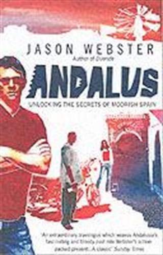9780552771245: Andalus: Unlocking the Secrets of Moorish Spain