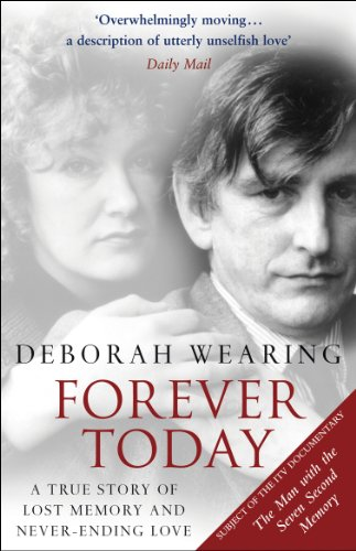 9780552771696: Forever Today: A True Story of Lost Memory and Never-Ending Love