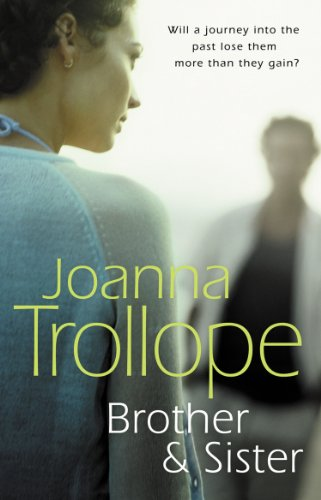 BROTHER AND SISTER (SIGNED).: Trollope, Joanna.