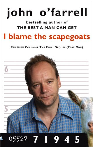 I Blame the Scapegoats (0552771945) by O'Farrell, John