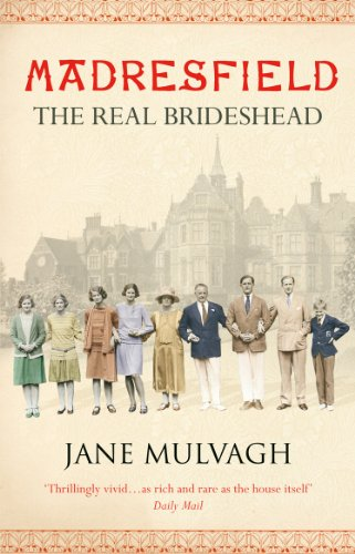 Madresfield: One house, one family, one thousand: Mulvagh, Jane