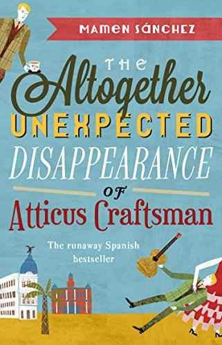9780552772396: The Altogether Unexpected Disappearance of Atticus Craftsman