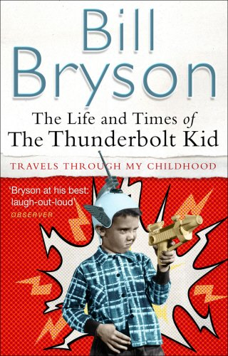 9780552772549: The Life and Times of the Thunderbolt Kid: Travels through My Childhood
