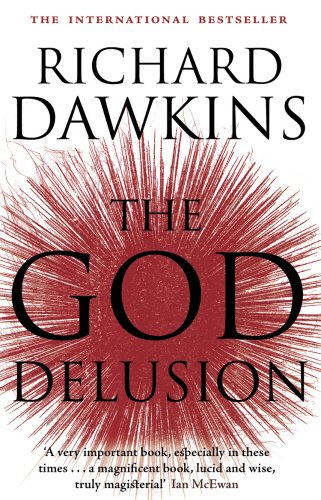 The God Delusion. Richard Dawkins (055277331X) by Richard Dawkins