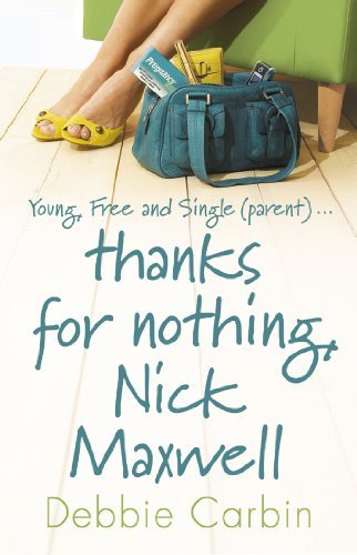 9780552774161: Title: 'THANKS FOR NOTHING, NICK MAXWELL'