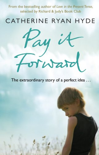 Pay It Forward (9780552774253) by Carine Ryan Hyde,Catherine Ryan Hyde Catherine Ryan Hyde