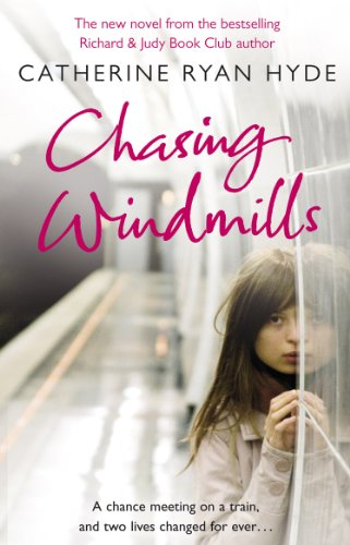 Chasing Windmills: Ryan Hyde, Catherine