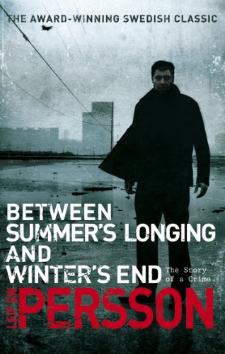 9780552774680: Between Summer's Longing and Winter's End: (The Story of a Crime 1)
