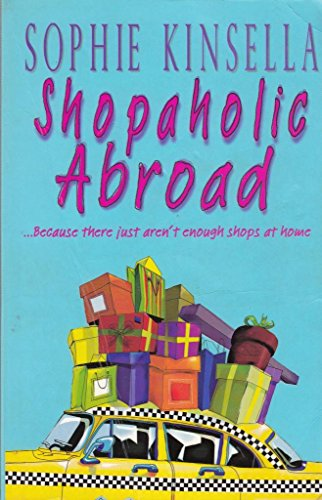 Shopaholic Abroad: Sophie Kinsella