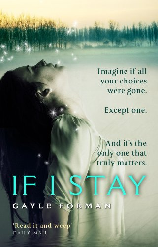 9780552775458: If I Stay