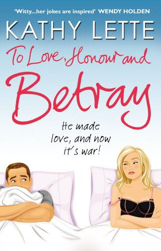9780552775694: To Love, Honour and Betray