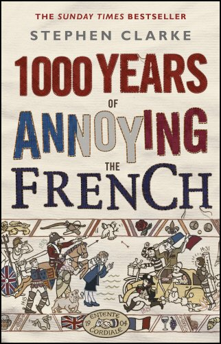 9780552775748: 1000 Years of Annoying the French