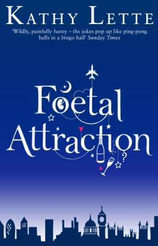9780552775939: Foetal Attraction