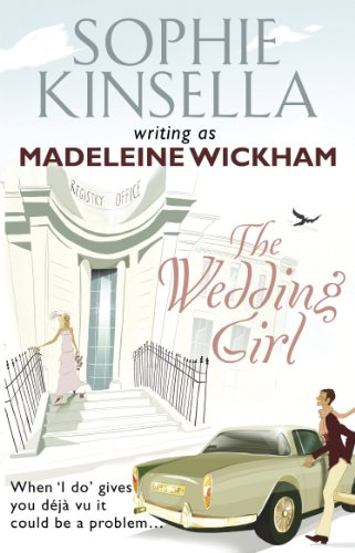 The Wedding Girl - Wickham, Madeleine