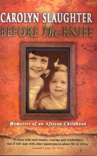 9780552776868: Before the Knife: Memories of an African Childhood