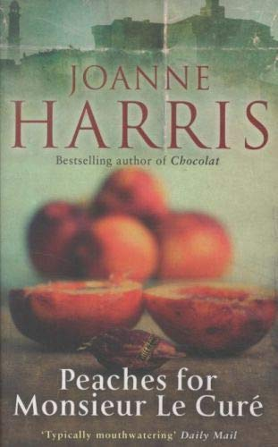 9780552777001: Peaches for Monsieur Le Cure: Chocolat 3 (Chocolate 3)