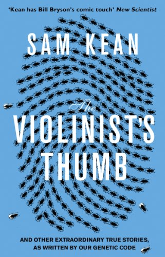 9780552777513: The Violinist's Thumb: And other extraordinary true stories as written by our DNA