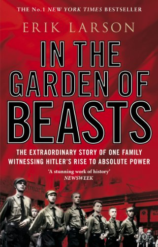 9780552777773: In The Garden of Beasts: Love and terror in Hitler's Berlin